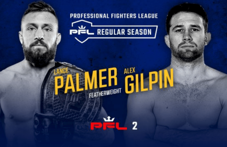 PFL 2 Results: Palmer vs Gilpin