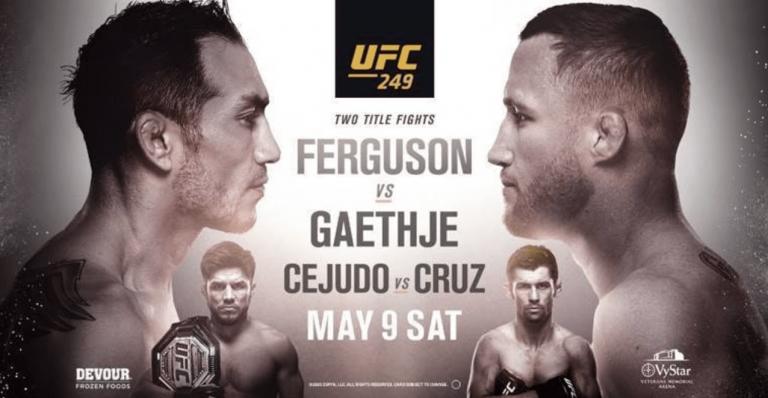 UFC 249 Tony Ferguson, Justin Gaethje, Henry Cejudo, Dominick Cruz