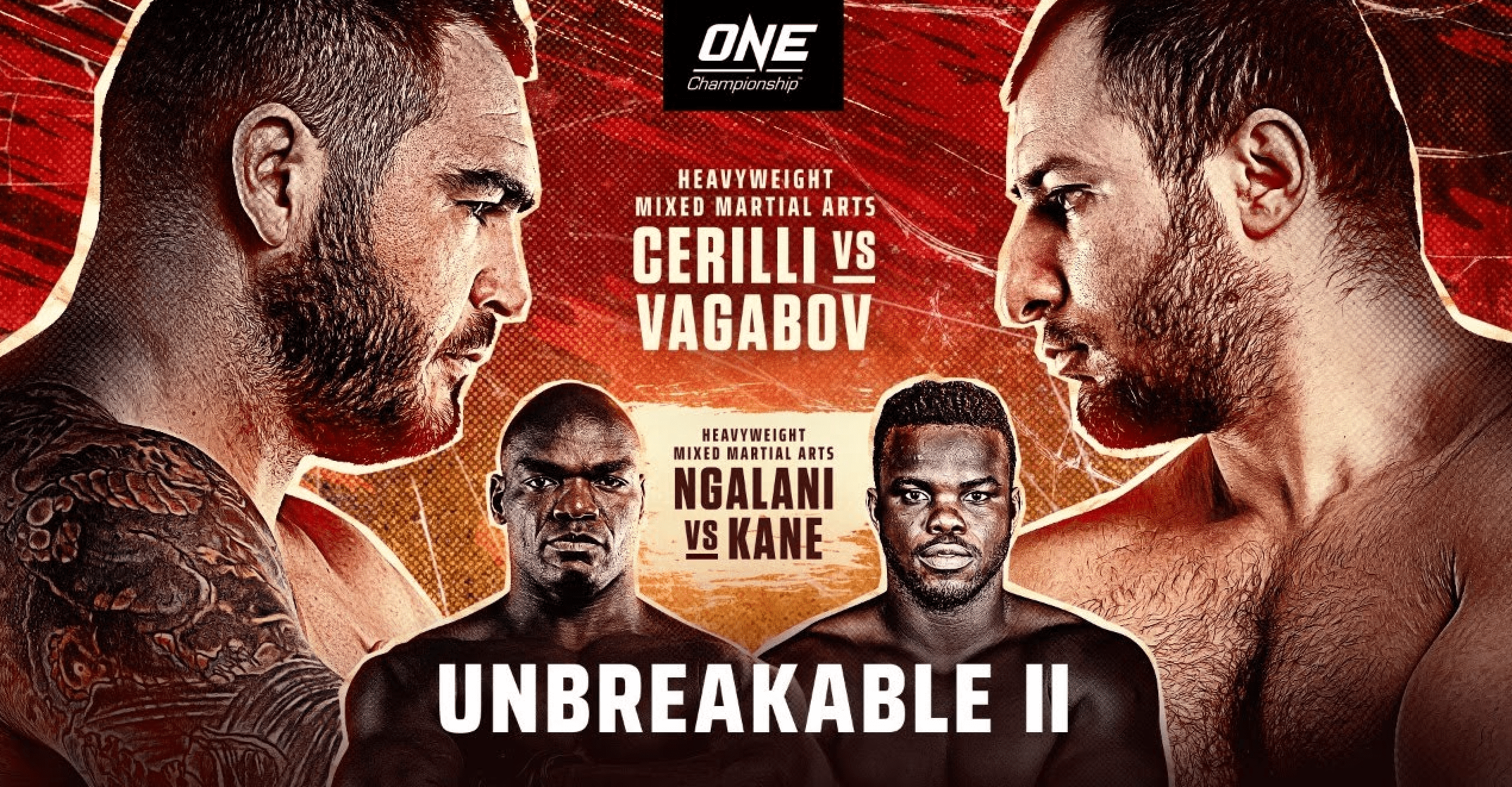 Full Lineup Announced For ONE: Unbreakable 2